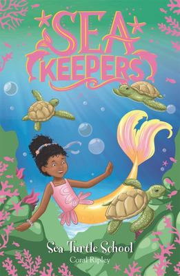 Sea Turtle School (Sea Keepers #4)