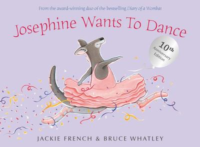 Josephine Wants to Dance (10th Anniversary Edition)