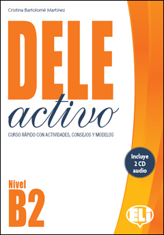 DELE Activo B2 - SB with Audio CD with Downloadable Answer Key