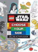 Choose Your Side Deluxe Activity Book (Lego Star Wars)