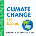 Climate Change for Babies (Baby University)
