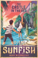 The Castle in the Sea (Quest of the Sunfish #2)
