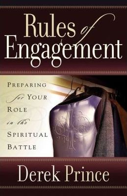 Rules of Engagement  Derek Prince