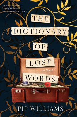 The Dictionary of Lost Words - A Novel
