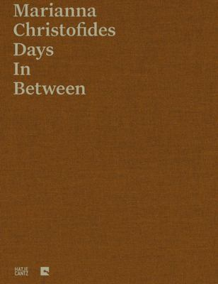 Marianna Christofides: Days in Between