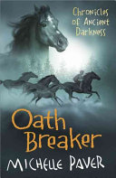 Oath Breaker (#5 Chronicles of Ancient Darkness)