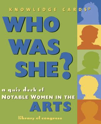 Who Was She? Women in Arts Knowledg