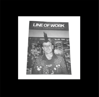 Line of Work - A collection of punks in their everyday job