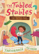 Trouble with Tattle-Tails (the Fabled Stables Book #2)