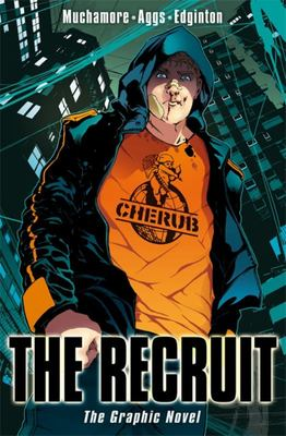 The Recruit (CHERUB Graphic Novel #1)