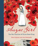 Anzac Girl: The War Diaries of Alice Ross-King (HB)