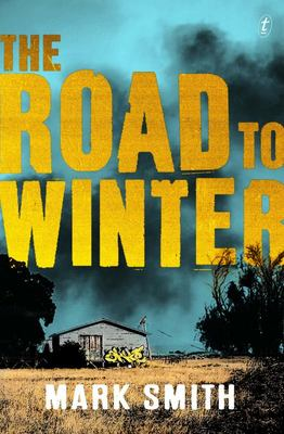 The Road to Winter (#1 Wilder Trilogy)