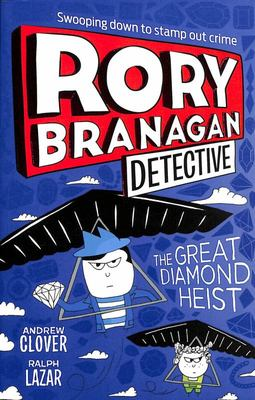 The Great Diamond Heist (Rory Branagan (Detective), Book #7)