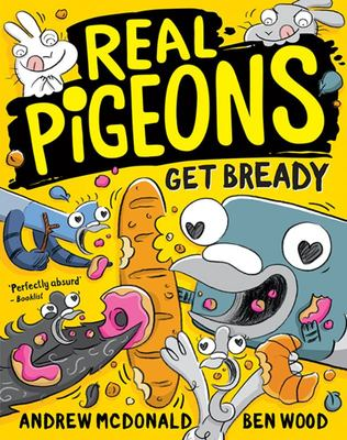 Real Pigeons Get Bready (#6 Real Pigeons)