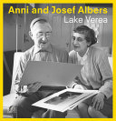 Anni and Josef Albers - By Lake Verea