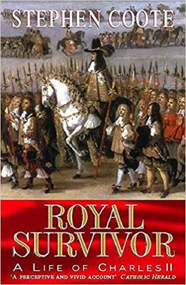 Royal Survivor Life of Charles Ii