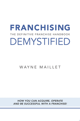 Franchising Demystified