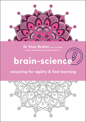 Brain Science Colouring for Agility and Fast Learning
