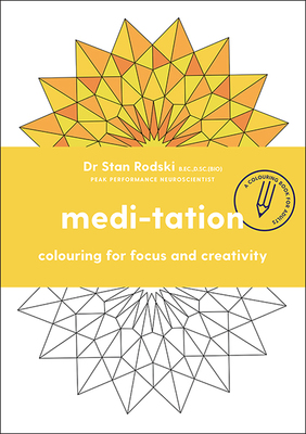 Medi-tation Colouring for Focus and Creativity