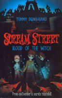 Blood of the Witch (Scream Street #2)