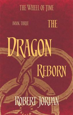 The Dragon Reborn (#3 The Wheel of Time)