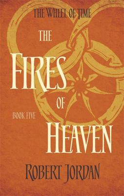 Fires of Heaven (#5 Wheel of Time)