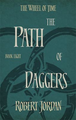 Path of Daggers (#8 Wheel of Time)