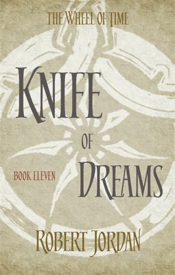 Knife of Dreams (#11 Wheel of Time)