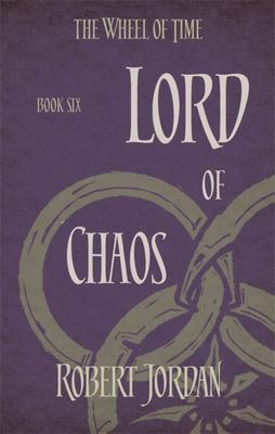 Lord of Chaos (#6 Wheel of Time)