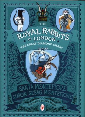 The Great Diamond Chase (The Royal Rabbits of London #3) HB