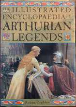 Homepage maleny bookshop the illustrated encyclopedia of arthurian legends