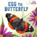 Life Cycles: Egg to Butterfly