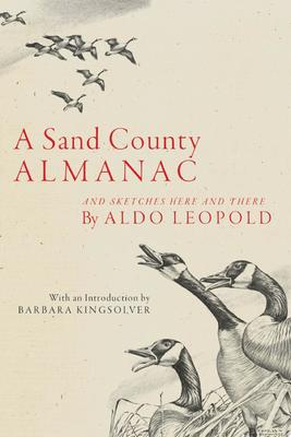 A Sand County Almanac - And Sketches Here and There
