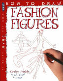 Fashion Figures (How To Draw)