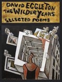 The: Selected Poems Wilder Years