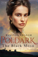 Poldark :The Black Moon (#5 Poldarrd)