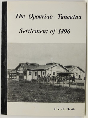 The Opouriao-Taneatua Settlement of 1896