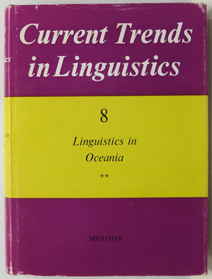 Linguistics in Oceania - Current Trends in Linguistics, Volume 8 in 2 volumes