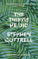The Things He Did - The Story of a Holy Week