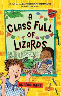 A Class Full of Lizards (#2 Grade Six Survival Guide)