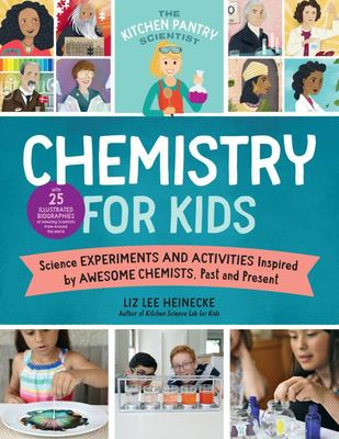 Chemistry for Kids (The Kitchen Pantry Scientist)
