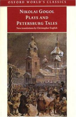 Plays and Petersburg Tales - Petersburg Tales; Marriage; the Government Inspector