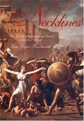 Necklines - The Art of Jacques-Louis David after the Terror
