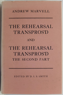 The Rehearsal Transpros'd and The Rehearsal Transpros'd the Second Part