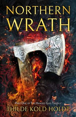 Northern Wrath - The Hanged God Trilogy Book 1
