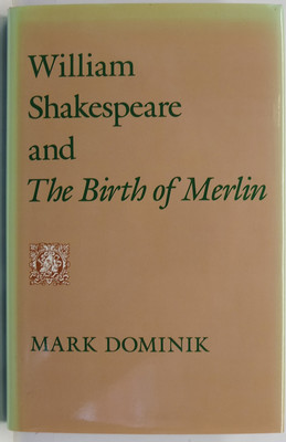 William Shakespeare and The Birth of Merlin
