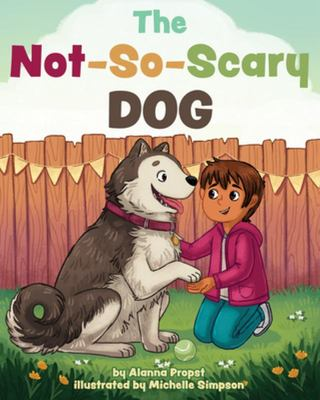 Big, Brave Tommy and the Not-So-Scary Dog