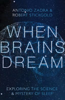 When Brains Dream - Exploring the Science and Mystery of Sleep