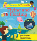 Flying and Floating (Discover It Yourself)