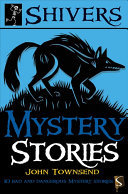 Mystery Stories - 10 Bad and Dangerous Mystery Stories